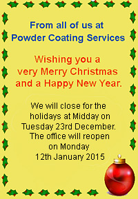 Christmas 2014 Powder Coating Services